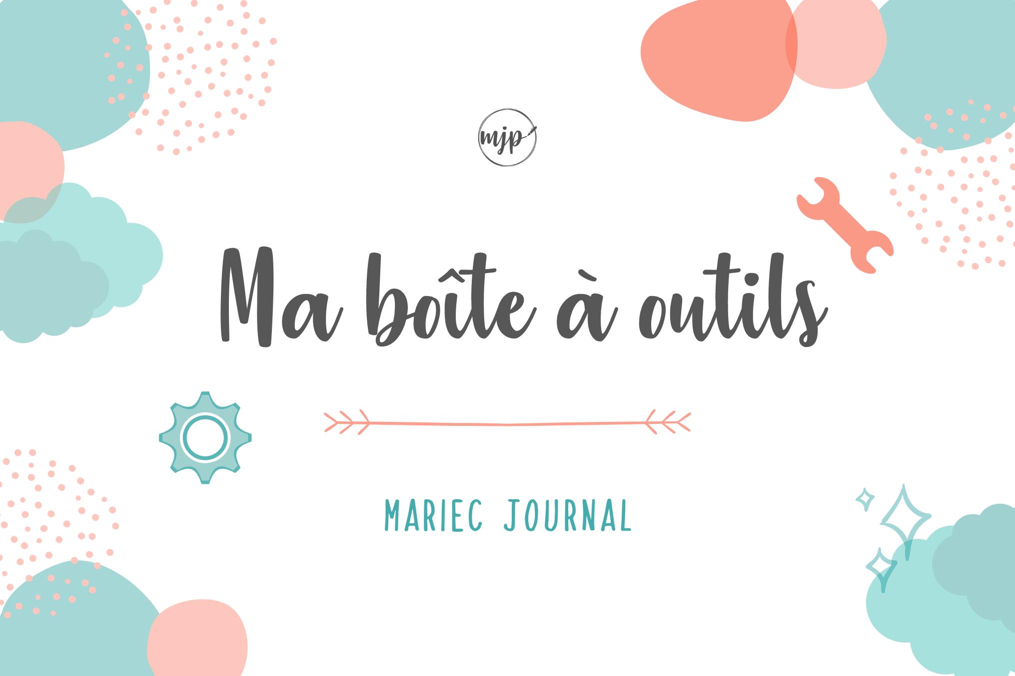Couverture de l'article La boîte à outils de MarieC Journal